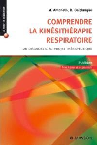 Comprendre la kinésithérapie respiratoire : du diagnostic au projet thérapeutique