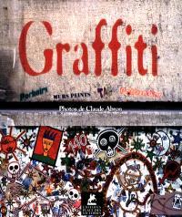 Graffiti : 30 années de street art à Paris