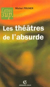 Les théâtres de l'absurde