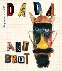 Dada. n° 205, Art brut