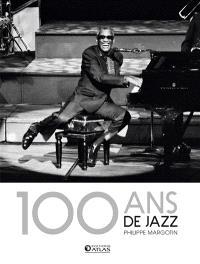 100 ans de jazz : jazz classique, jazz moderne