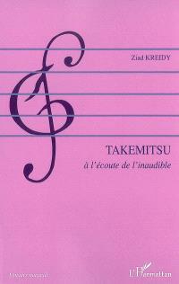 Takemitsu : à l'écoute de l'inoubliable