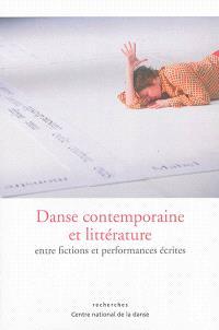 Danse contemporaine et littérature : entre fictions et performances écrites