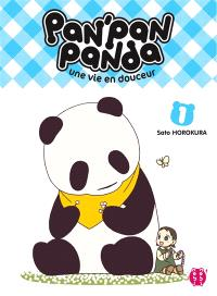 Pan'Pan panda : une vie en douceur. Volume 1