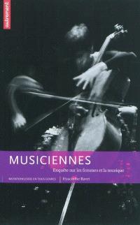 Musiciennes : enquête sur les femmes et la musique