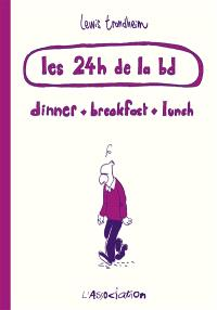 Les 24 h de la bd : dinner, breakfast, lunch