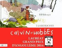 A la recherche de Calvin et Hobbes : catalogue de l'exposition