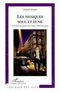 Les musiques soul et funk : la France qui groove des années 1960 à nos jours