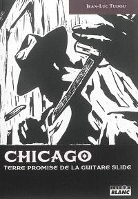 Chicago : terre promise de la guitare slide