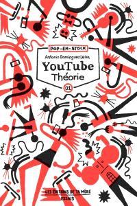 Youtube théorie