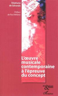 L'oeuvre musicale contemporaine à l'épreuve du concept