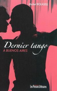Dernier tango à Buenos Aires