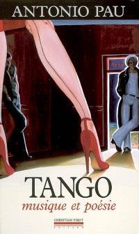 Tango : musique et poésie