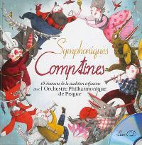 Symphoniques comptines : 10 chansons de la tradition enfantine