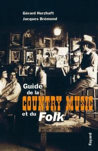 Le guide de la country music et du folk