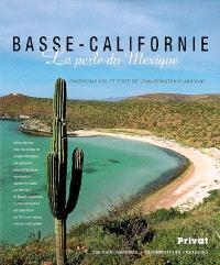 Basse-Californie : la perle du Mexique : 230 photographies + informations pratiques
