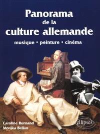 Panorama de la culture allemande : musique, peinture, cinéma