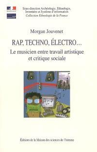 Rap, techno, électro... : le musicien entre travail artistique et critique sociale