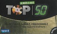 La boîte à quiz Top 50 : devinez, mimez, fredonnez et révélez vos talents d'artiste !