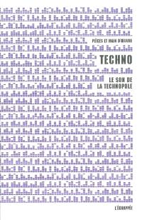 Techno : le son de la technopole