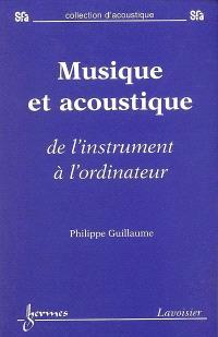 Musique et acoustique : de l'instrument à l'ordinateur
