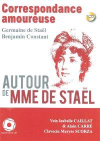 Correspondance amoureuse autour de Mme de Staël