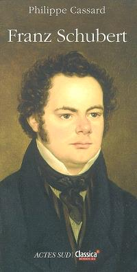 Franz Schubert : petit lexique amoureux