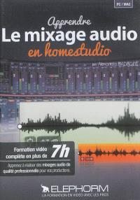 Apprendre le mixage audio en homestudio