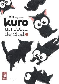 Kuro, un coeur de chat. Volume 1
