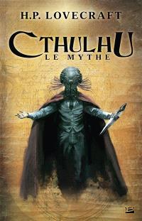 Cthulhu : le mythe. Volume 1