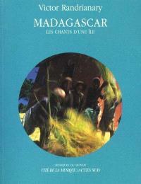 Madagascar : les chants d'une île