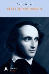 Félix Mendelssohn : un intercesseur culturel ? : essai