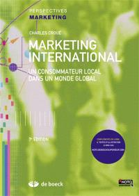 Marketing international : un consommateur local dans un monde global