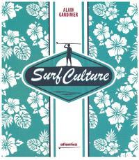 Surf culture : plus qu'un sport, un art de vivre