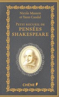 Petit recueil de pensées : Shakespeare