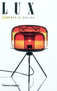 Lux : lumière & design
