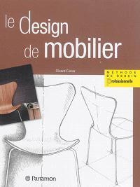 Le design de mobilier : méthode de dessin professionnelle