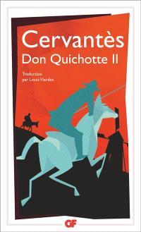 L'ingénieux hidalgo Don Quichotte de la Manche. Volume 2