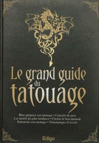 Le grand guide du tatouage