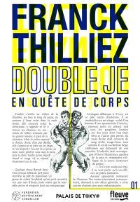 Double je : en quête de corps