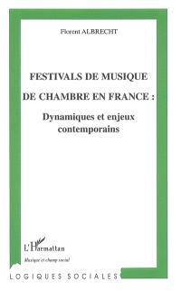 Festivals de musique de chambre en France : dynamiques et enjeux contemporains