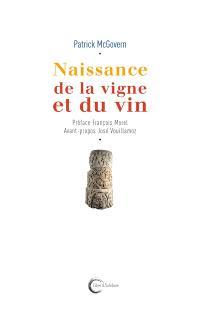 Naissance de la vigne et du vin