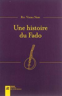 Une histoire du Fado
