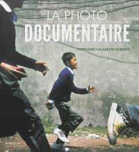 La photo documentaire