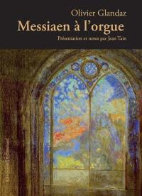 Messiaen à l'orgue