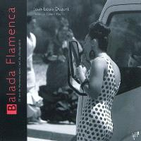 Balada Flamenca : 20 ans de Flamenco dans l'oeil du photographe