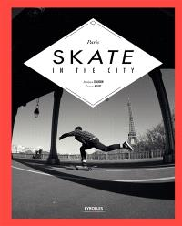 Paris skate in the city