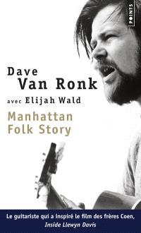 Manhattan folk story : inside Dave Van Ronk