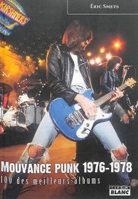 Mouvance punk 1976-1978 : 100 des meilleurs albums