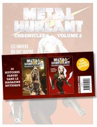 Pack Métal hurlant : chronicles